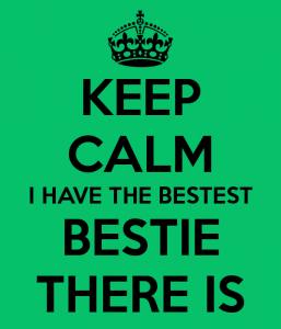 keep-calm-i-have-the-bestest-bestie-there-is